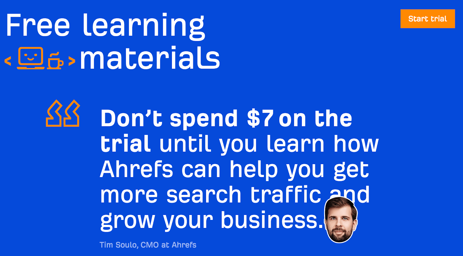 ahrefs homepage tim quote