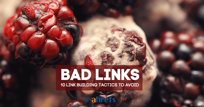 Bad Links: How To Identify Toxic Backlinks & Remove Google Penalties