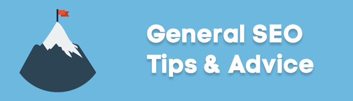 General SEO tips and advice