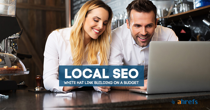 Local SEO: White Hat(ish) Link Building For Businesses On A Budget