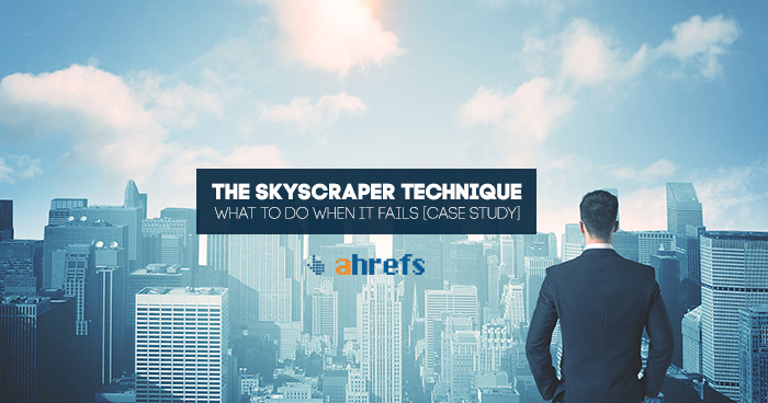 What to do when the Skyscraper Technique Fails  (And still get a 470% Increase in Organic Traffic)