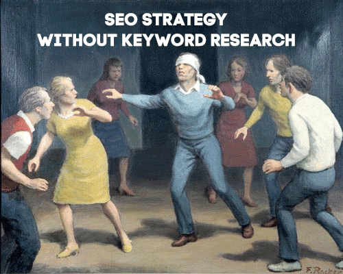 seo strategy without keyword research