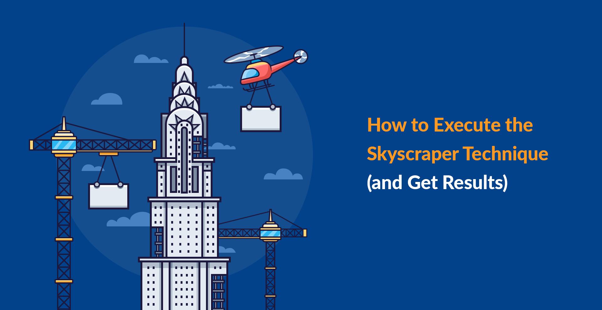 Phương pháp đi backlink Skyscraper technique