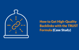How to Get High-Quality Backlinks With the TRUST Formula [Case Study]