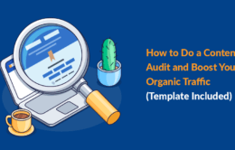 How to Do a Content Audit and Boost Your Organic Traffic [Template Included]