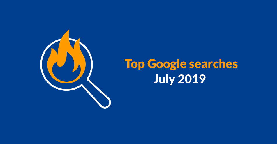 Top Google searches (as of July 2019)